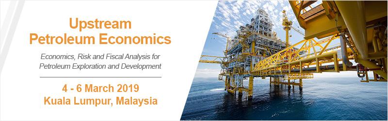 Upstream Petroleum Economics