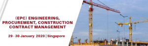 Engineering, Procurement, Construction (EPC) Contract Management