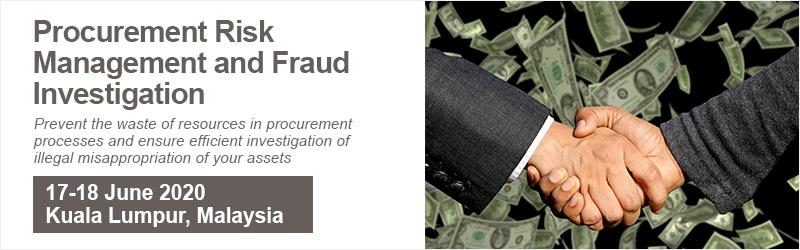 Procurement Risk Management and Fraud Investigation
